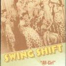 Tucker, Sherrie. Swing Shift: All-Girl Bands of the 1940s