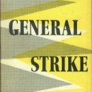 Symons, Julian. The General Strike: A Historical Portrait