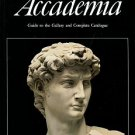 Bonsanti, Giorgio. The Galleria Della Accademia: Guide To The Gallery And Complete Catalogue