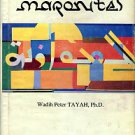 Tayah, Wadih Peter. The Maronites: Roots And Identity