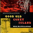 McCullough, Edo. Good Old Coney Island: A Sentimental Journey Into The Past