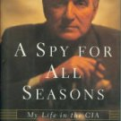 Clarridge, Duane R, and Diehl, Digby. A Spy For All Seasons: My Life in The CIA