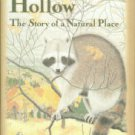 Dewdney, A. K. Hungry Hollow: The Story of a Natural Place