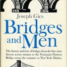 Gies, Joseph. Bridges And Men
