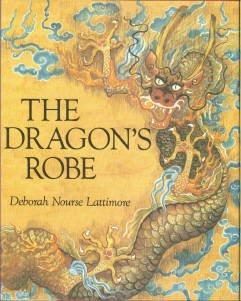Lattimore, Deborah Nourse. The Dragon's Robe