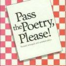 Hopkins, Lee Bennett. Pass The Poety, Please!