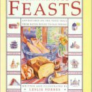 Forbes, Leslie. Remarkable Feasts: Adventures on the Food Trail from Baton Rouge to Old Peking