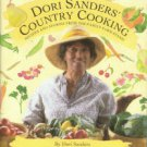 Sanders, Dori. Dori Sanders' Country Cooking: Recipes and Stories from the Family Farm Stand