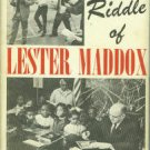 Galphin, Bruce. The Riddle Of Lester Maddox