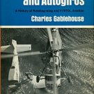 Gablehouse, Charles. Helicopters And Autogiros: A History Of Rotating-wing And V/STOL Aviation