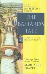 Frazer, Margaret. The Bastard's Tale