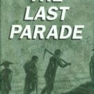 Doolittle, Hiland B. The Last Parade