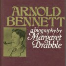 Drabble, Margaret. Arnold Bennett: A Biography