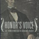 Wilson, Douglas L. Honor's Voice: The Transformation of Abraham Lincoln