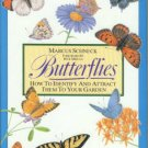 Schneck, Marcus. Butterflies: How To Identify And Attract Them To Your Garden