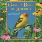 Harrison, George H. Garden Birds Of America: A Gallery of Garden Birds & How to Attract Them