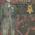 Carter, Allene. Honoring Sergeant Carter: Redeeming a Black World War II Hero's Legacy