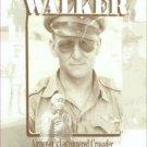 Byrd, Martha. Kenneth N. Walker: Airpower's Untempered Crusader