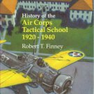 Finney, Robert T. History Of The Air Corps Tactical School, 1920-1940