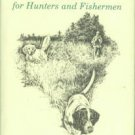 Henderson, David H. On Point: A Bedside Reader for Hunters and Fishermen