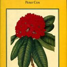 Cox, Peter A. The Larger Species Of Rhododendron