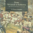 Lumpkin, Henry. From Savannah To Yorktown: The American Revolution in the South