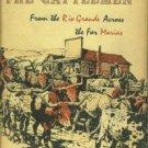 Sandoz, Mari. The Cattlemen: From The Rio Grande Across The Far Marias
