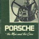 Von Frankenberg, Richard. Porsche: The Man And His Cars