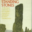 Hadingham, Evan. Circles And Standing Stones: An Illustrated Exploration of the Megalith Mysteries