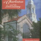 Preservation Society Of Charleston. The Chuches Of Charleston And The Low Country