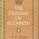 Rowse, A. L. The England of Elizabeth: The Structure of Society
