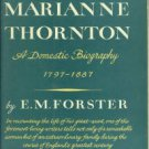 Forster, E. M. Marianne Thornton: A Domestic Biography, 1797-1887