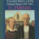 Furnas, J. C. The Americans: A Social History of the United States: 1587-1914