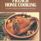 Gerard, Jacqueline, and Kamman, Madeleine. Larousse French Home Cooking