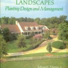 Martin, Edward C, and Melby, Pete. Home Landscapes: Planting Design and Management