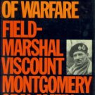 Montgomery Of Alamein, Bernard Law Montgomery, Viscount. A History Of Warfare