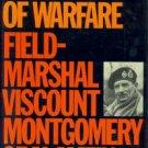 Montgomery Of Alamein, Bernard Law Montgomery, Viscount. A History Of Warfare