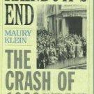 Klein, Maury. Rainbow's End: The Crash of 1929