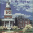 McCaslin, R. Remembered Be Thy Blessings: High Point University--The College Years, 1924-1991