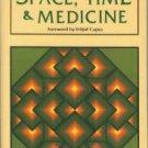 Dossey, Larry. Space, Time & Medicine