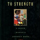 Wade-Gayles, Gloria. Pushed Back To Strength: A Black Woman's Journey Home