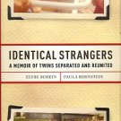Schein, Elyse. Identical Strangers: A Memoir Of Twins Separated And Reunited
