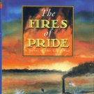 Trotter, William R. The Fires Of Pride: A Novel Of The Civil War