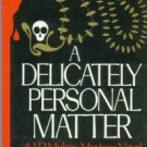 Werry, Richard R. A Delicately Personal Matter: A  J. D. Mulroy Mystery Novel
