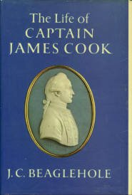 Beaglehole, J. C. The Life Of Captain James Cook