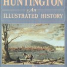 Casto, James E. Huntington [West Virginia]: An Illustrated History