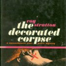 Stratton, Roy. The Decorated Corpse