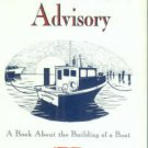 Rubin, Louis D. Small Craft Advisory: A Book about the Building of a Boat