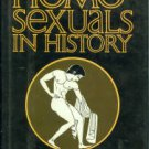 Rowse, A. L. Homosexuals In History: A Study Of Ambivalence In Society Literature And The Arts