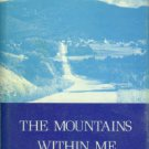 Miller, Zel. The Mountains Within Me